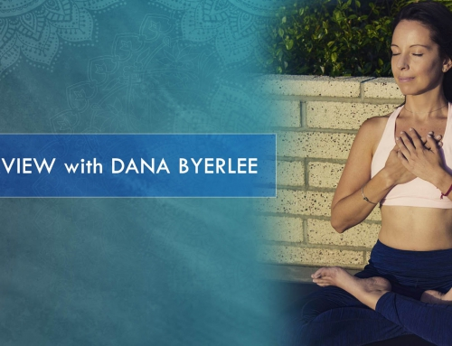 INTERVIEW – DANA BYERLEE